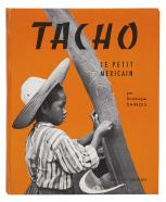 Tacho le petit mexicain, Dominique Darbois, Editions Fernand Nathan, 1959